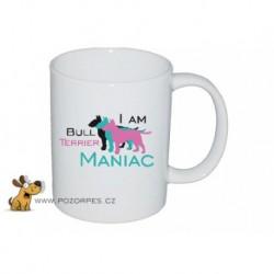 Hrnek bílý - Bull Terrier maniac