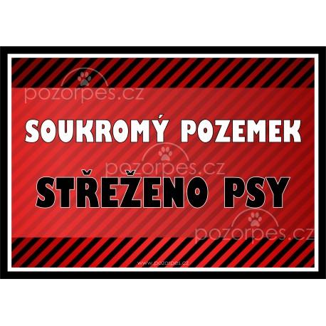 Tabulka SOUKROMÝ POZEMEK- STŘEŽENO PSY- univ.